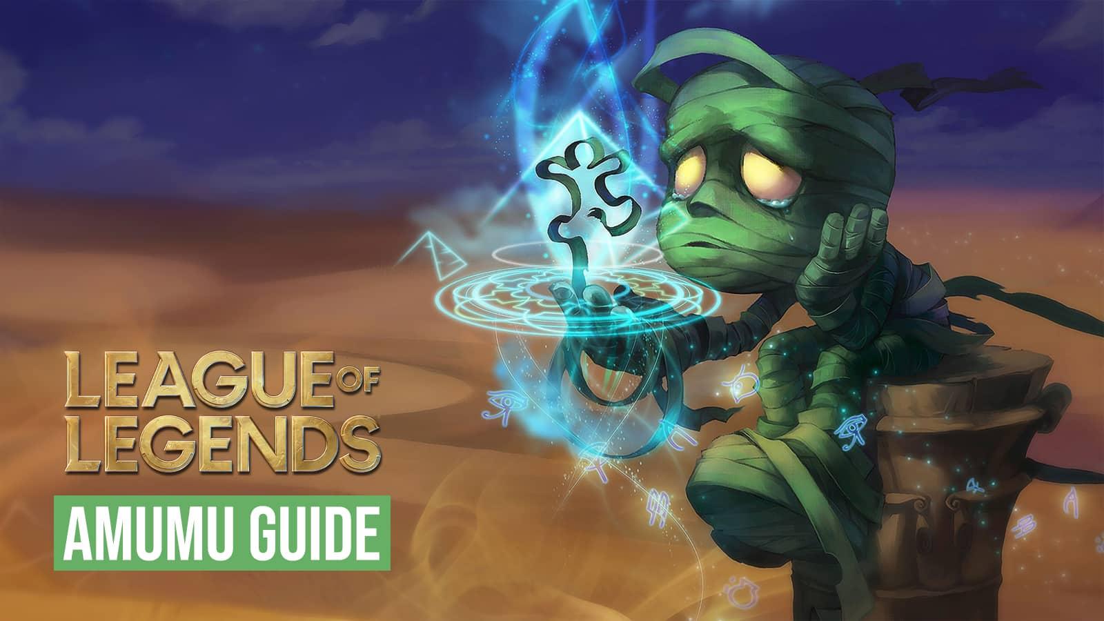 Amumu League of Legends guide best runes builds tips tricks skins